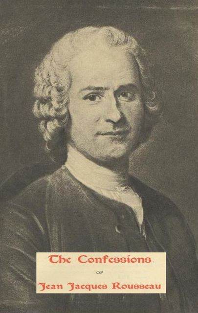 The Confession, Jean-Jacques Rousseau