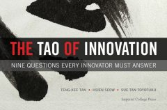 The Tao of Innovation, Hsien Seow, Sue Tan Toyofuku, Teng-Kee Tan
