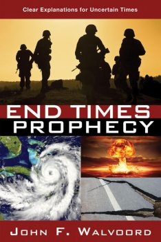 End Times Prophecy, John F. Walvoord