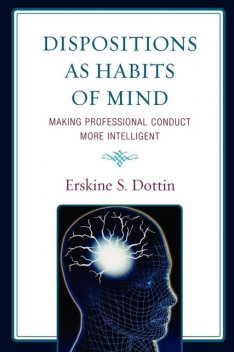 Dispositions as Habits of Mind, Erskine S. Dottin