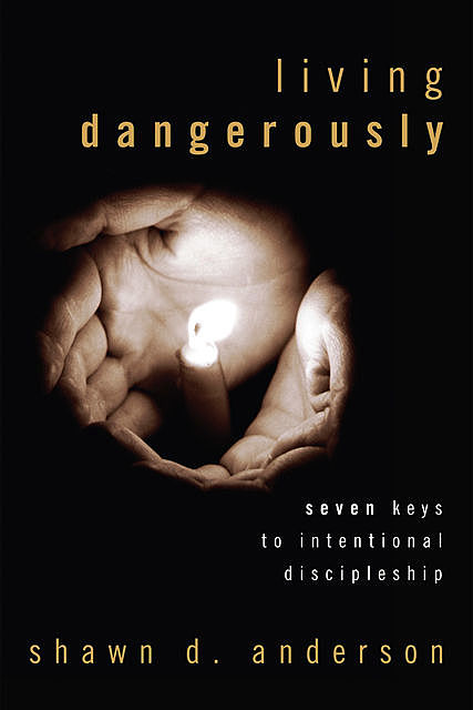Living Dangerously, Shawn D. Anderson
