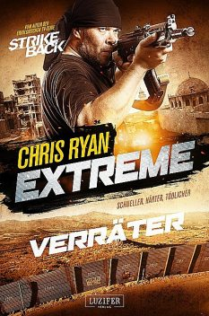 VERRÄTER (Extreme 2), Chris Ryan