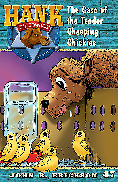 The Case of the Tender Cheeping Chickies, Gerald L.Holmes, John R.Erickson