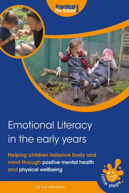 Emotional Literacy in the Early Years, Sue Allingham