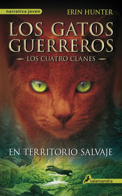 En territorio salvaje, Erin Hunter