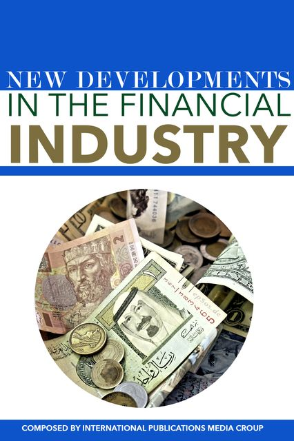 New Developments In The Financial Industry, IPMG
