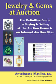 Jewelry & Gems at Auction, P.G., Antoinette Matlins