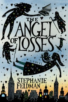 The Angel of Losses, Stephanie Feldman