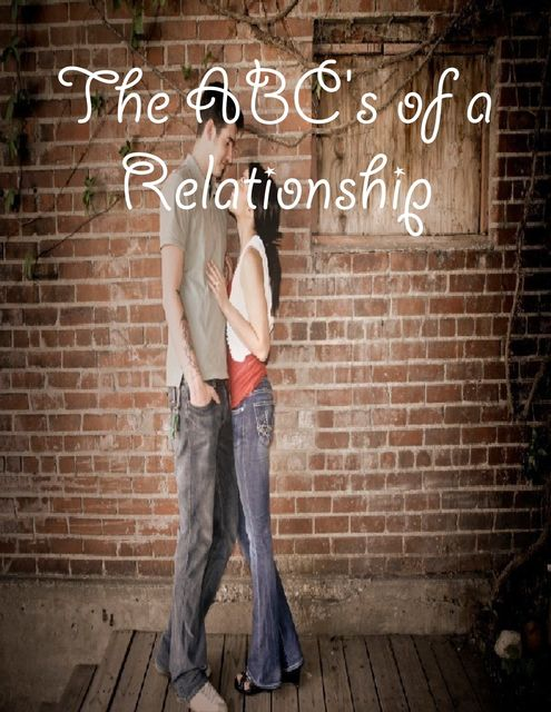 The ABC's of a Relationship, M Osterhoudt
