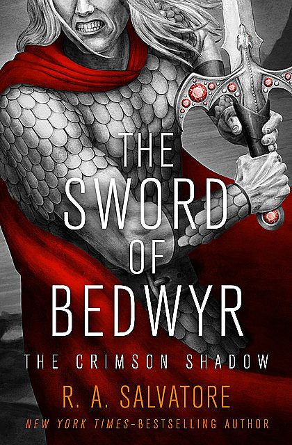 The Sword of Bedwyr, R.A.Salvatore