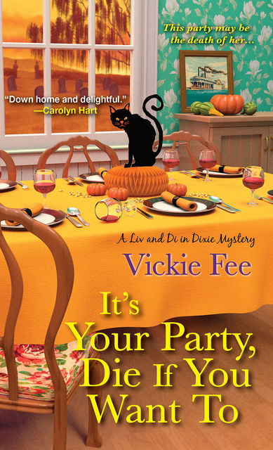 It's Your Party, Die If You Want To, Vickie Fee