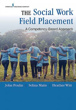 The Social Work Field Placement, LCSW, MSW, LMSW, John Poulin, Selina Matis, Heather Witt