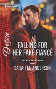 Falling for Her Fake Fiancé, Sarah Anderson