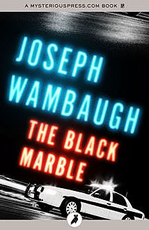 The Black Marble, Joseph Wambaugh
