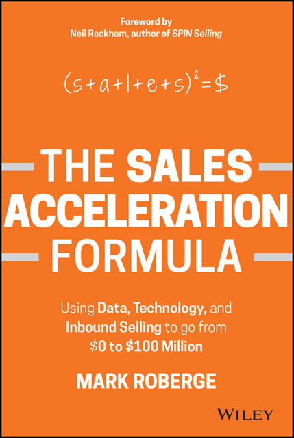 The Sales Acceleration Formula, Mark Roberge