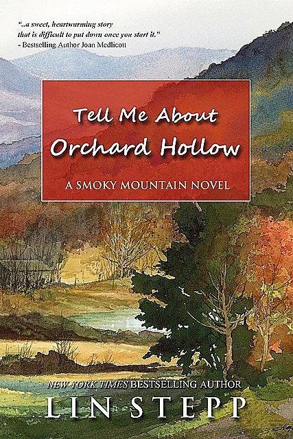 Tell Me About Orchard Hollow, Lin Stepp