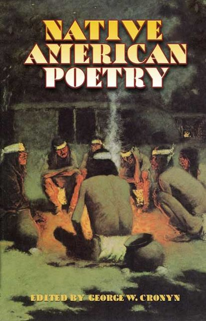 Native American Poetry, George W.Cronyn