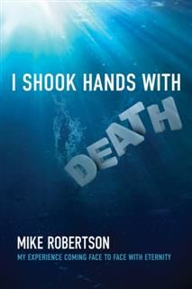 I Shook Hands with Death, Mike Robertson