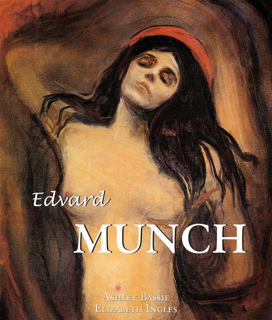 Edvard Munch, Elizabeth Ingles, Ashley Bassie
