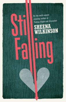 Still Falling, Sheena Wilkinson