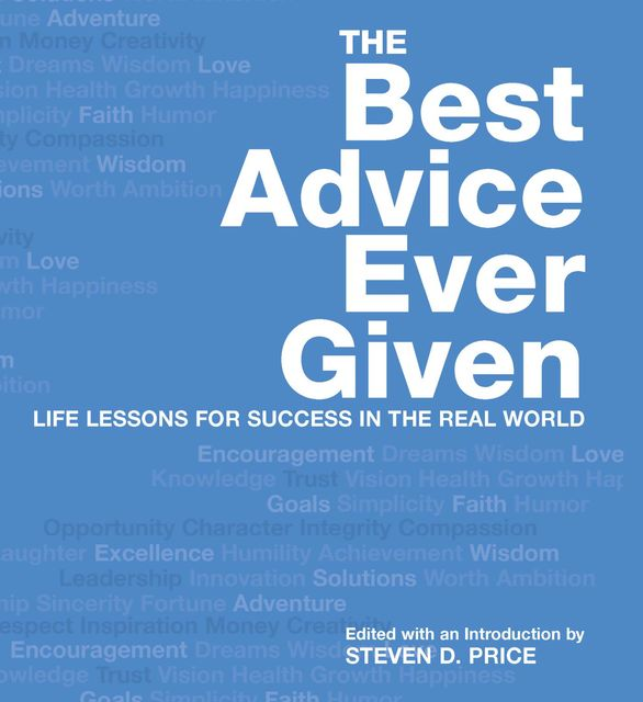 Best Advice Ever Given, Steven Price