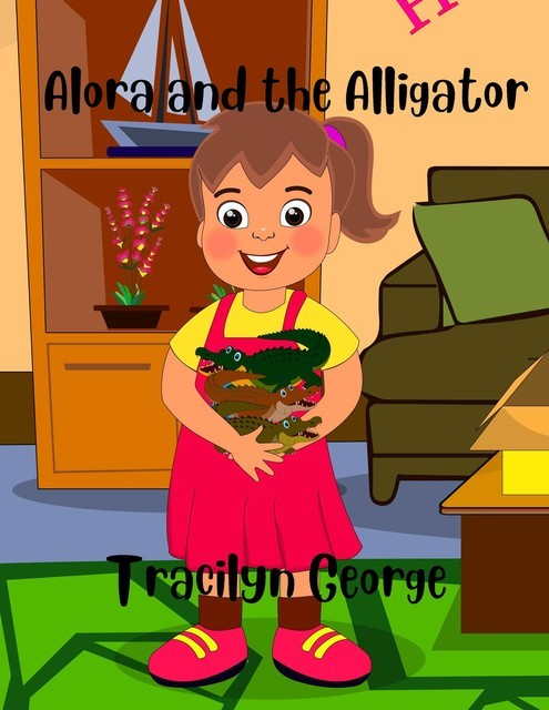 Alora and the Alligator, Tracilyn George