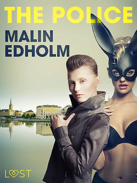 The Police – Erotic Short Story, Malin Edholm