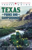 Lone Star Guide to Texas Parks and Campgrounds, George Miller