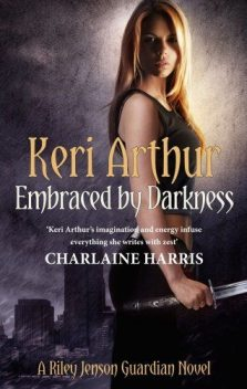 Embraced by Darkness, Keri Arthur