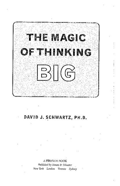 The Magic of Thinking Big, David Schwartz