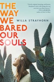 The Way We Bared Our Souls, Willa Strayhorn