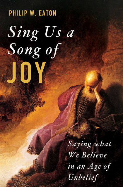 Sing Us a Song of Joy, Philip W. Eaton