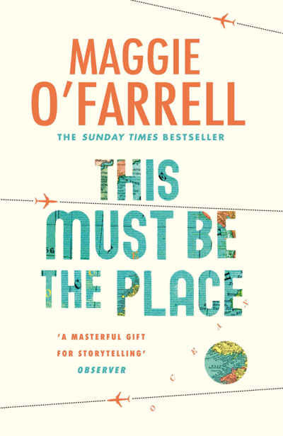 This Must Be the Place, Maggie O'Farrell