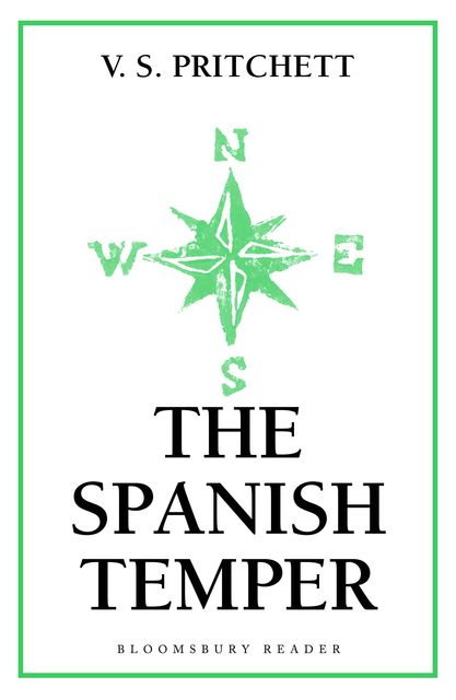 The Spanish Temper, V.S.Pritchett