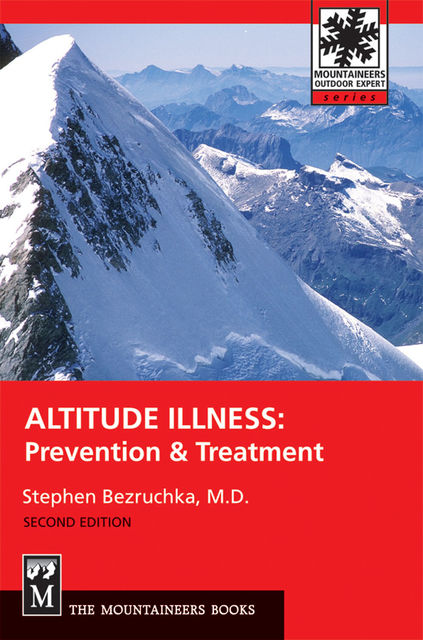 Altitude Illness, Stephen Bezruchka