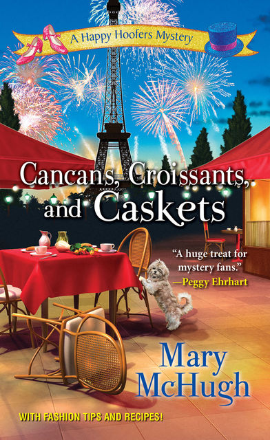 Cancans, Croissants, and Caskets, Mary McHugh