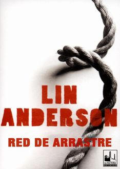 Red De Arrastre, Lin Anderson