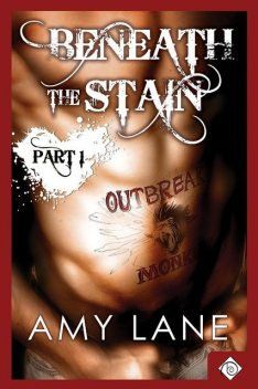 Beneath the Stain – Part 1, Amy Lane