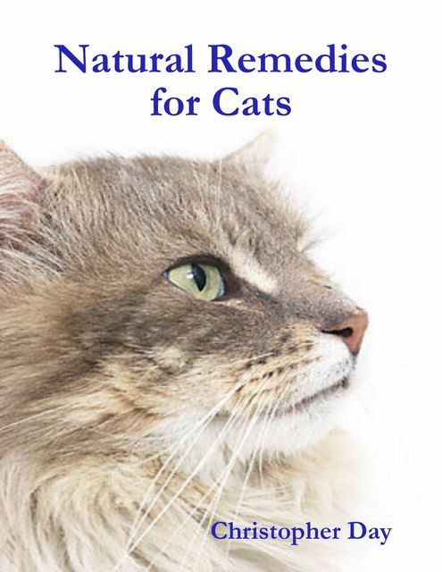 Natural Remedies for Cats, Christopher Day