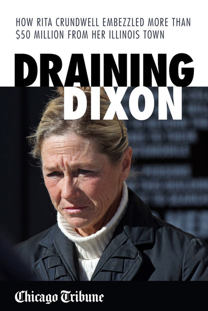 Draining Dixon, Chicago Tribune Staff
