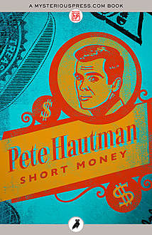 Short Money, Pete Hautman