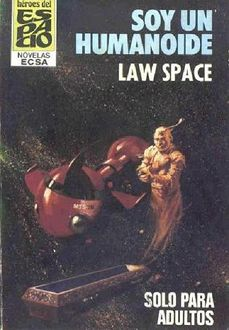 Soy Un Humanoide, Law Space