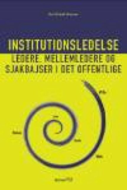 Institutionsledelse, Kurt Klaudi Klausen