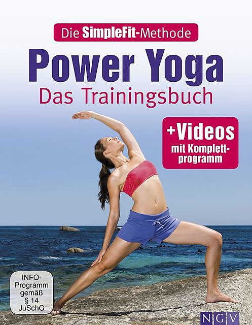 Die SimpleFit-Methode – Power Yoga, Christa G. Traczinski, Robert S. Polster