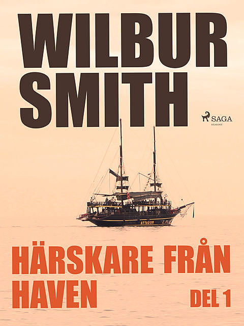 Härskare från haven del 1, Wilbur Smith
