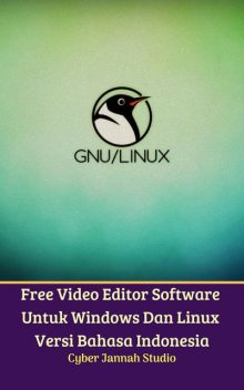 Free Video Editor Software Untuk Windows Dan Linux Versi Bahasa Indonesia, Cyber Jannah Studio