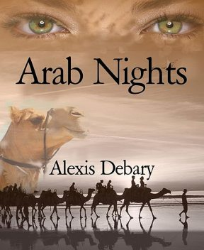 Arab Nights, Alexis Debary