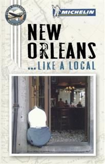 Michelin New Orleans, Lifestyle, Michelin Travel