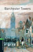 Barchester Towers Level 6 Oxford Bookworms Library, Anthony Trollope, Clare West