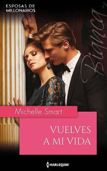 Vuelves a mi vida, Michelle Smart